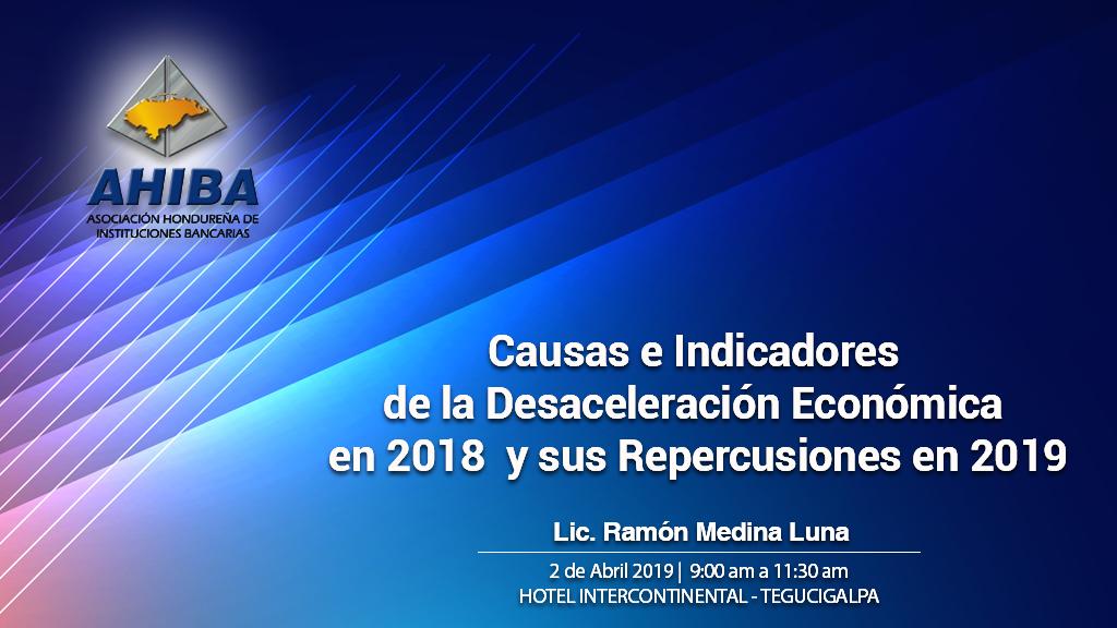 Causas E Indicadores De La Desaceleración Económica En 2018 Y Sus Repercusiones En 2019