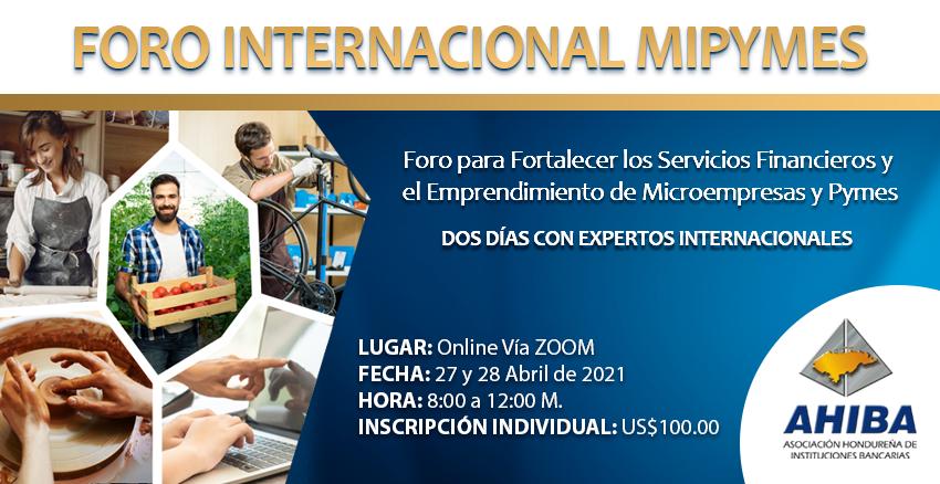 Foro Internacional Para Fortalecer Los Servicios Financieros Y El Emprendimiento De MiPymes