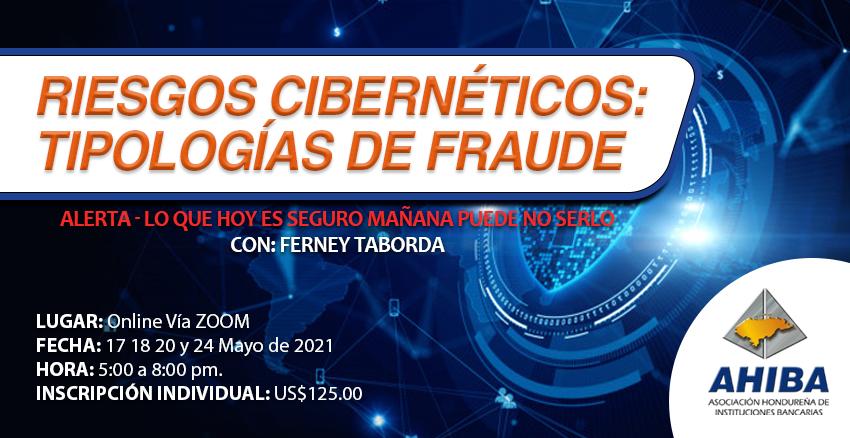 Riesgos Cibernéticos: Tipologías De Fraude